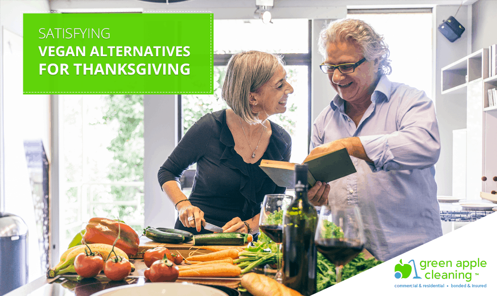 Satisfying Vegan Alternatives for Thanksgiving - Green Apple Cleaning